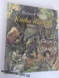 RUDYARD KIPLING - KNIHA DŽUNGLE
