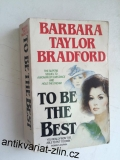 BARBARA TAYLOR BRADFORD - TO BE THE BEST