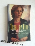 FRANCES FYFIELD - TRIAL BY FIRE