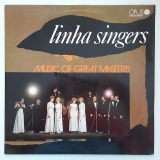 LP LINHA SINGERS - MUSIC OF GREAT MASTERS