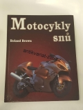 ROLAND BROWN - MOTOCYKLY SNŮ