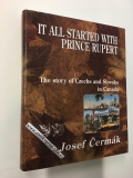JOSEF ČERMÁK - IT ALL STARTED WITH PRINCE RUPERT