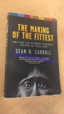 Sean B. Carroll - The Making of the Fittest