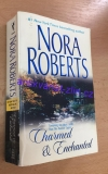 Nora Robert - Charmed & Enchanted