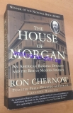 Ron Chernow - The house of Morgan