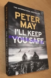 Peter May - Ill keep you safe