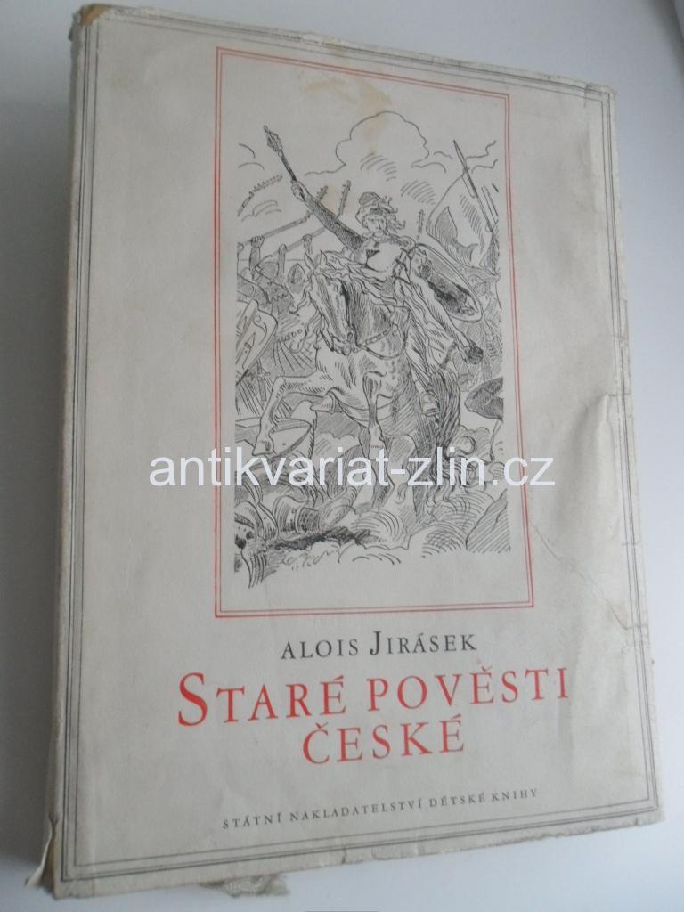 Alois Jirasek Stare Povesti Ceske S Kresbami Mikolase Alse