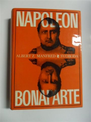 ALBERT Z. MANFRED-NAPOLEON BONAPARTE