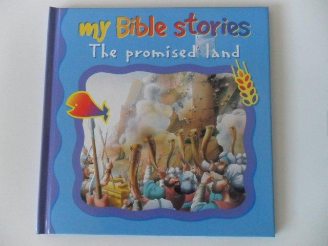 MY BIBLE STORIES The promised land