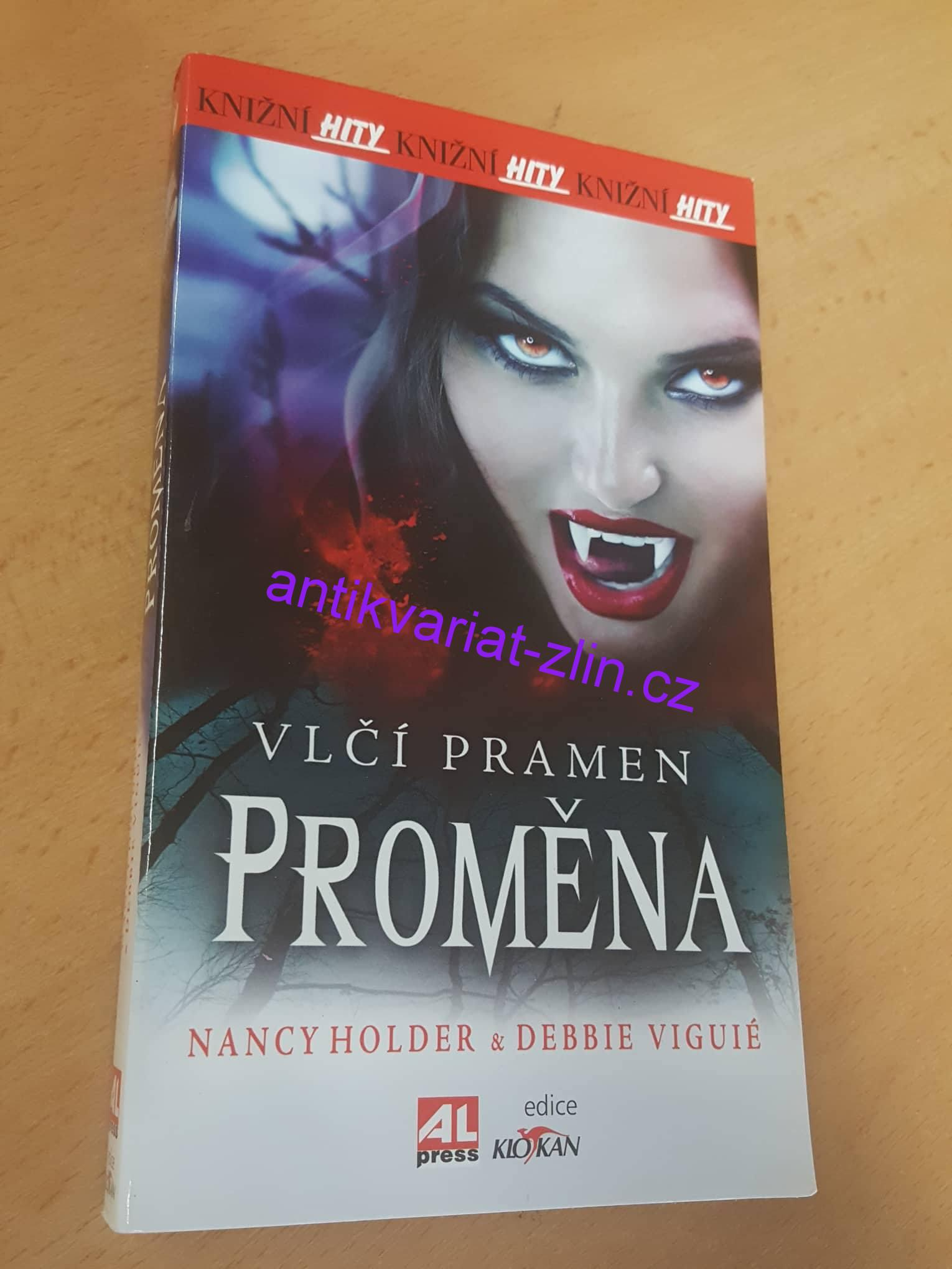 NANCY HOLDER - VLČÍ PRAMEN PROMĚNA