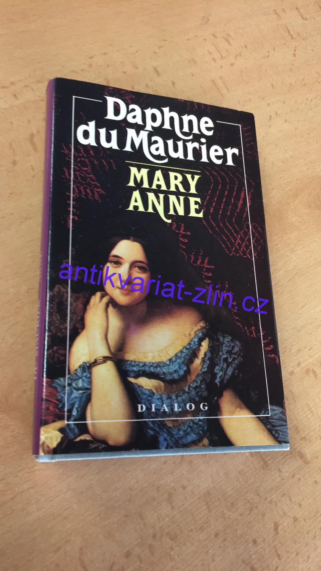 Daphne du Maurier - Mary Anne