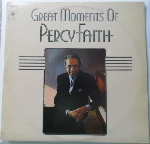 PERCY FAITH - GREAT MOMENTS OF