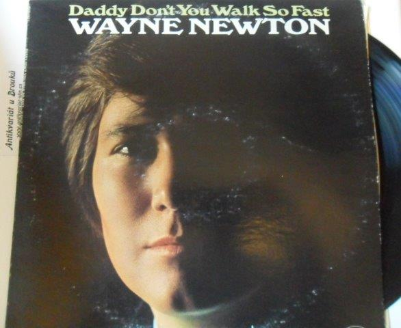 WAYNE NEWTON - DADDY DON'T YOU WALK SO FAST