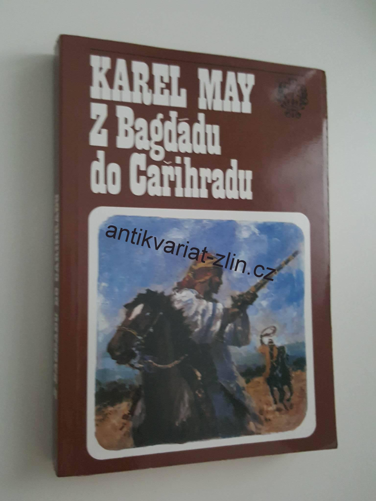 KAREL MAY - Z BAGDÁDU DO CAŘIHRADU