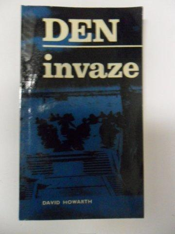 DAVID HOWARTH-DEN INVAZE