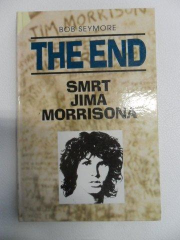 BOB SEYMORE-THE END-SMRT JIMA MORRISONA