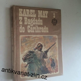 KAREL MAY : Z BAGDÁDU DO CAŘIHRADU 3