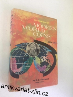 R. S. YEOMAN : A Catalog of Modern World Coins 1850-1964