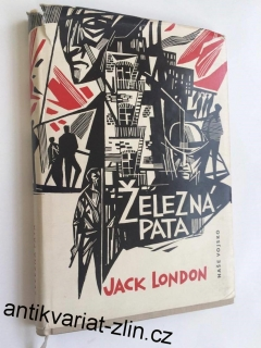 JACK LONDON : ŽELEZNÁ PARTA