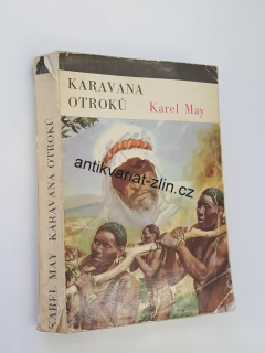 KAREL MAY - KARAVANA OTROKŮ
