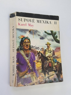KAREL MAY - SUPOVÉ MEXIKA II