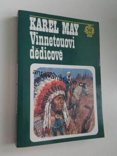 KAREL MAY - VINNETOUOVI DĚDICOVÉ