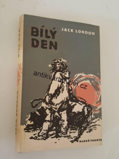 JACK LONDON - BÍLÝ DEN