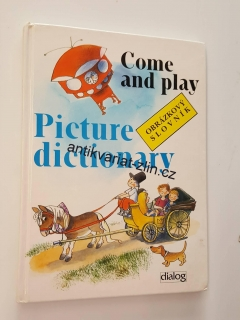 COME AND PLAY - PICTURE DICTIONARY