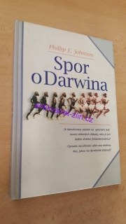PHILLIP E. JOHNSON - SPOR O DARWINA