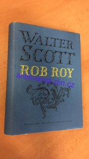 Walter Scott - Rob Roy