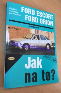 H. R. Etzold - Ford Escort, Ford Orion