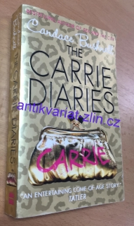 Candace Bushnell - The Carrie Diaries