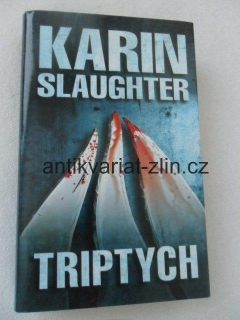 KARIN SLAUGHTER - TRIPTYCH